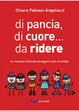 Cover of Di pancia, di cuore... da ridere