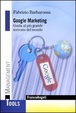 Cover of Google marketing. Guida al più grande mercato del mondo