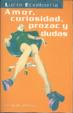 Cover of Amor, curiosidad, prozac y dudas