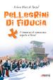 Cover of Pellegrini di fiducia