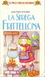 Cover of La strega Frittellona