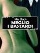 Cover of Meglio i bastardi