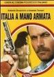 Cover of Italia a mano armata. Guida al cinema poliziesco italiano
