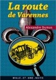 Cover of La route de Varennes