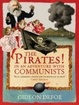 Cover of The Pirates! In an Adventure with Communists