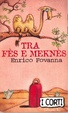 Cover of Tra Fès e Meknès