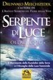 Cover of il serpente di luce oltre il 2012