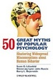 Cover of 50 Great Myths of Popular Psychology