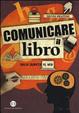 Cover of Comunicare il libro. Dalla quarta al web