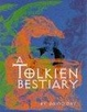 Cover of A Tolkien Bestiary
