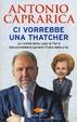 Cover of Ci vorrebbe una Thatcher
