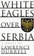 Cover of White Eagles Over Serbia