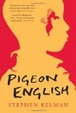Cover of Pigeon English