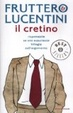 Cover of Il cretino