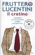 Cover of Il cretino