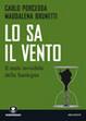 Cover of Lo sa il vento. Viaggio nella Sardegna contaminata
