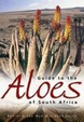 Cover of Guide to the Aloes of South Africa