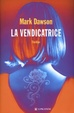 Cover of La vendicatrice
