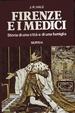 Cover of Firenze e i Medici. Storia di una città e di una famiglia