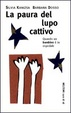 Cover of La paura del lupo cattivo