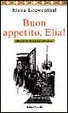 Cover of Buon appetito, Elia!