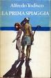 Cover of La prima spiaggia