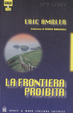 Cover of La frontiera proibita