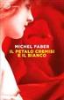 Cover of Il petalo cremisi e il bianco
