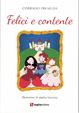 Cover of Felici e contente