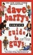 Cover of Dave Barry's Complete Guide to Guys