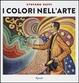 Cover of I colori nell'arte