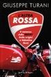 Cover of L'altra rossa. Il romanzo della Ducati dalle origini a Valentino Rossi