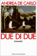 Cover of Due di due