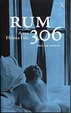 Cover of Rum 306