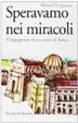 Cover of Speravamo nei miracoli