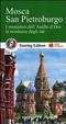 Cover of Mosca. San Pietroburgo. I monasteri dell'Anello d'Oro, le residenze degli zar. Con guida alle informazioni pratiche