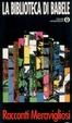 Cover of La Biblioteca di Babele secondo Jorge Luis Borges