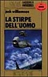 Cover of La stirpe dell'uomo