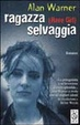 Cover of Ragazza selvaggia (Rave girl)