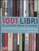 Cover of 1001 libri da leggere prima di morire