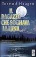 Cover of Il ragazzo che sognava la luna