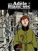 Cover of Adèle Blanc-sec - tome 8 - Le Mystère des profondeurs