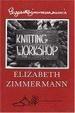 Cover of Elizabeth Zimmermann's Knitting Workshop