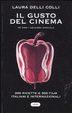 Cover of Il gusto del cinema. Ediz. speciale 10 anni