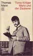 Cover of Tonio Kröger. Mario und der Zauberer, ein tragisches Reiseerlebnis