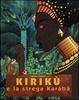 Cover of Kirikù e la strega Karabà