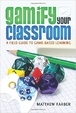 Cover of Gamify Your Classroom