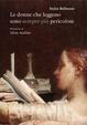 Cover of Le donne che leggono sono sempre più pericolose