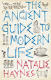 Cover of The Ancient Guide to Modern Life