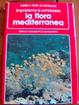 Cover of Impariamo a conoscere la flora mediterranea